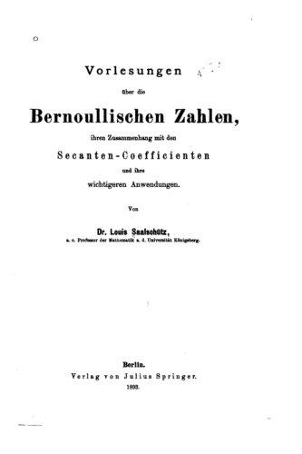 Vorlesungen Über Die Bernoullischen Zahlen