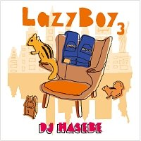 Lazyboy3 Mixby Dj Hasebe
