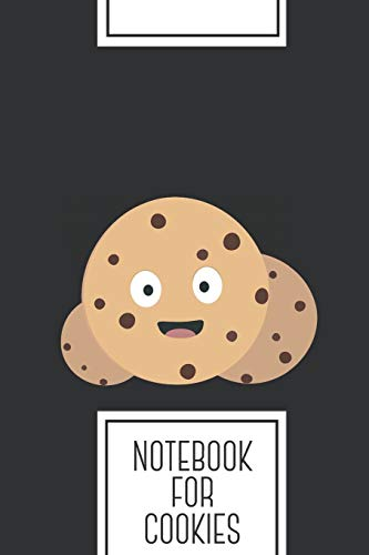 Notebook for Cookies: Lined Journal with chocolate chips cookies Design - Cool Gift for a friend or family who loves food presents! | 6x9' | 180 White ... Brainstorming, Journaling or as a Diary
