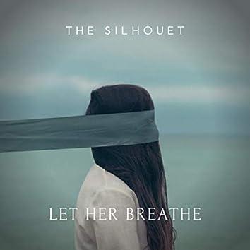 Let Her Breathe