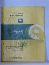 John Deere 50A series row crop heads operators manual issue I5, 1984 by John Deere harvester works