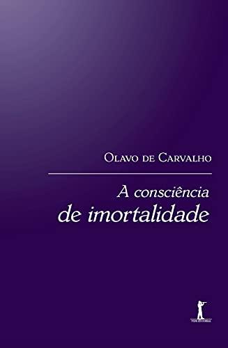 A Consciência de Imortalidade