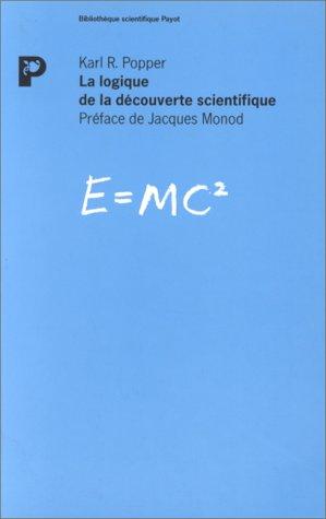 LA LOGIQUE DE LA DECOUVERTE SCIENTIFIQUE