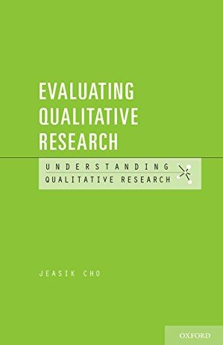 Evaluating Qualitative Research (Understanding Qualitative Research)