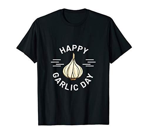 Knoblauch Design für Herren & Damen - Happy Garlic Day T-Shirt