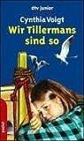 Wir Tillermans sind so.