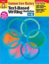 Text-Based Writing: Lessons for Common Core Mastery Grade 6+