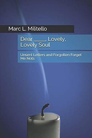Dear _____, Lovely, Lovely Soul