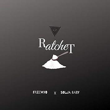 Rachet (feat. Solja Baby)