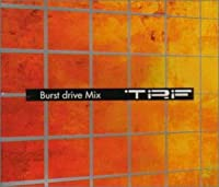 Burst drive Mix