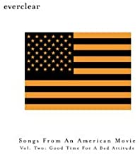 Songs From An American Movie Vol. Two: Good Time For A Bad Attitude