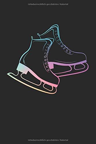 Schlittschuhe Eiskunstlauf: Eiskunstläuferin Eissport pastell Regenbogenfarben Geschenke Notizbuch liniert (A5 Format, 15,24 x 22,86 cm, 120 Seiten)