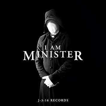 I Am Minister