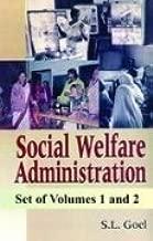 Social Welfare Administration: Organisational Infrastructure Volume 1