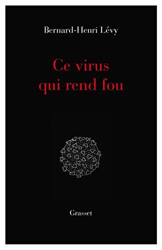Ce virus qui rend fou: essai (essai français)