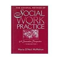 The General Method of Social Work Practice: A Generalist Perspective