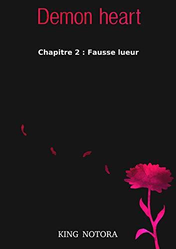Couverture du livre Demon heart : Chapitre 2 - Fausse lueur