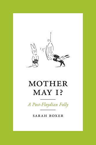 Mother May I?: A Post-Floydian Folly