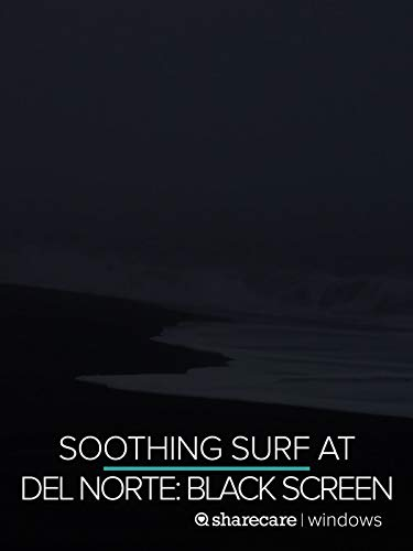 Soothing Surf at Del Norte for Sleep black screen