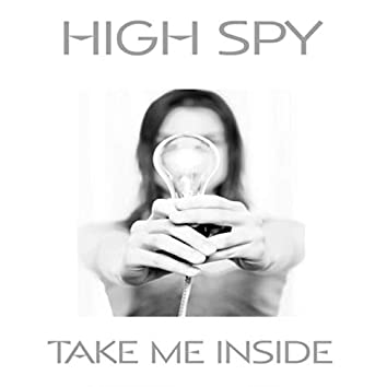 Take Me Inside