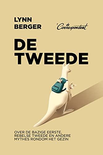 De tweede (Dutch Edition)