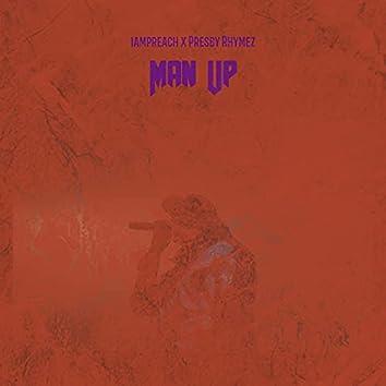 Man Up (feat. Presby Rhymez)