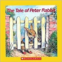 The Tale Of Peter Rabbit Publisher: Scholastic Paperbacks