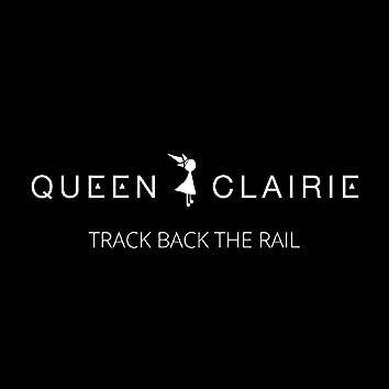 Track Back the Rail