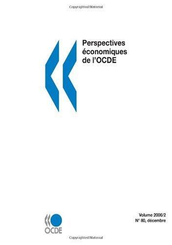 Perspectives économiques de l\'OCDE, Volume 2006 Numéro 2