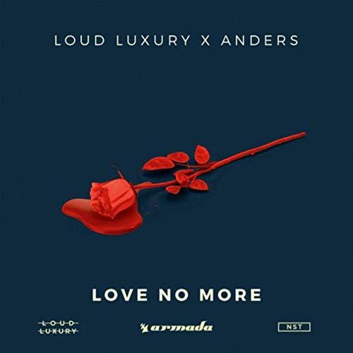 Loud Luxury & Anders