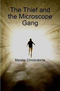 The Thief and the Microscope Gang
