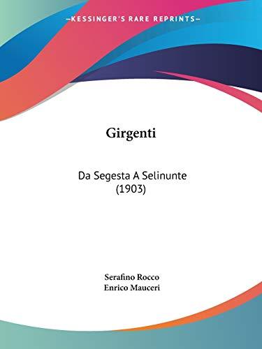 Girgenti: Da Segesta A Selinunte (1903)