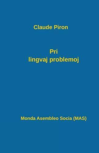 Pri lingvaj problemoj (211) (Mas-Libro) (Esperanto Edition) (Paperback)