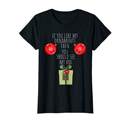 Womens You Should See My Box | Naughty Dirty Adult Humor Christmas T-Shirt