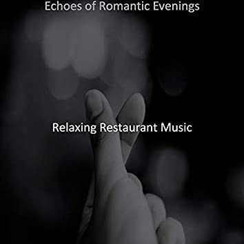 Echoes of Romantic Evenings