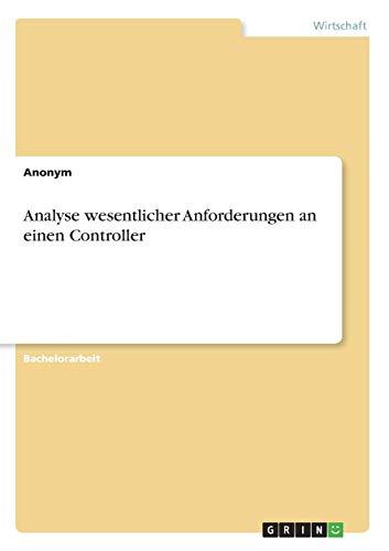 Analyse wesentlicher Anforderungen an einen Controller