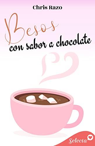 Besos con sabor a chocolate de Chris Razo