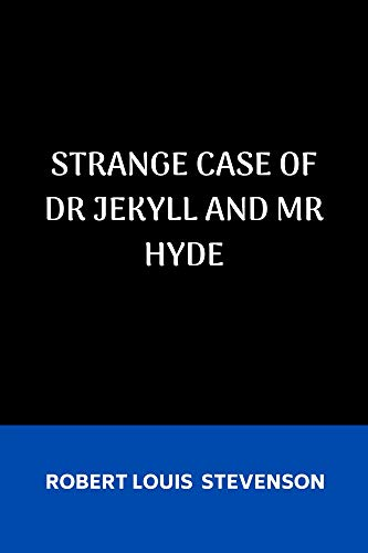 Strange Case of Dr Jekyll and Mr Hyde (English Edition)