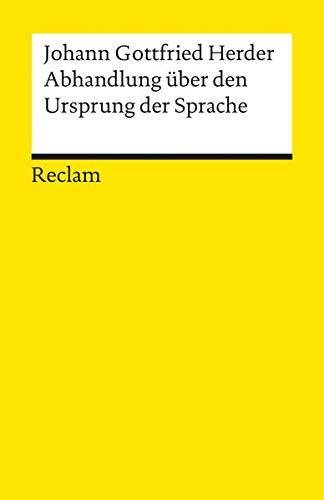 Abhandlung über den Ursprung der Sprache (Reclams Universal-Bibliothek)