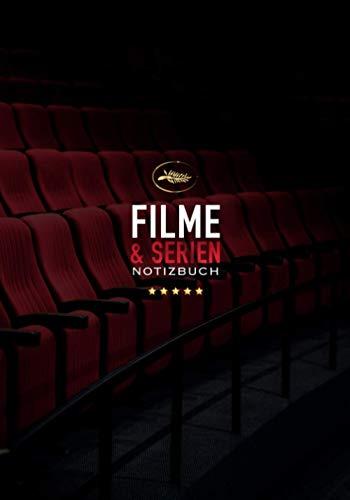 Filme und Serien Notizbuch: Filme und Serien ansehen | Filmkritiken | Praktisches 200-seitiges Notizbuch zum Ausfüllen