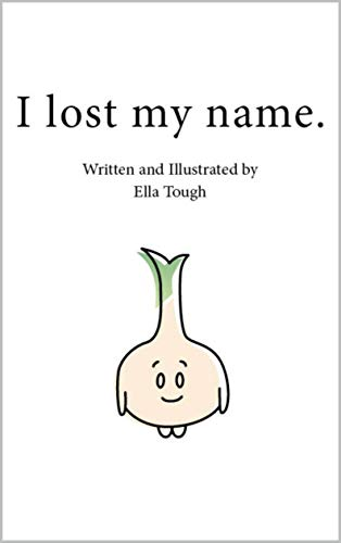 I lost my name (English Edition)