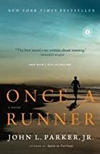 by John L Parker Once a Runner: A Novel(text only)1st (First) edition [Paperback]2010