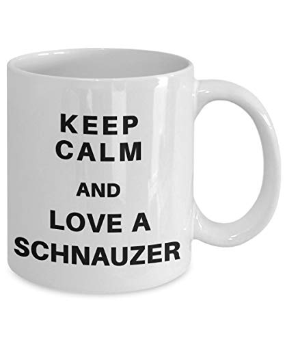 Taza de regalos de Schnauzer miniatura Divertido - MANTENGA LA CALMA Y AME UN SCHNAUZER - Taza de amante de perro de café y té de taza negra