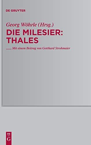 Die Milesier: Thales (Traditio Praesocratica, Band 1)
