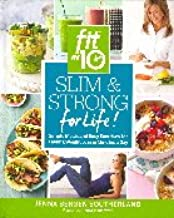 Slim & Strong For Life! (Fit In 10)