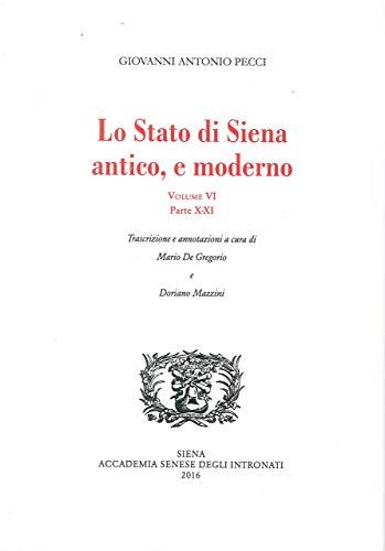 Lo Stato di Siena antico e moderno
