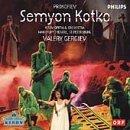Prokofiev: Semyon Kotko (2001-11-09)