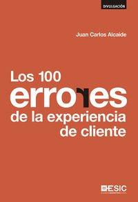 100 Errores De La Experiencia De Cliente,Los (Divulgación)