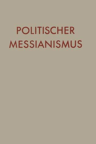 Politischer Messianismus: Die Romantische Phaseの詳細を見る