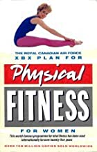 The Royal Canadian Air Force Xbx Plan for Physical Fitness for Women (Penguin Health)